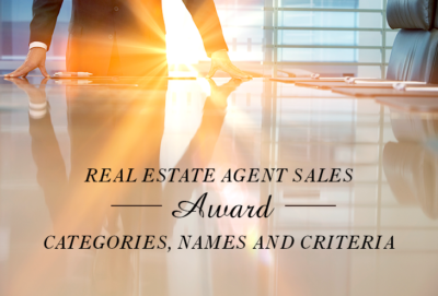 REAL ESTATE AGENT SALES AWARD CATEGORIES, NAMES AND CRITERIA
