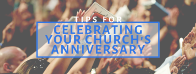 celebrating a church anniversary