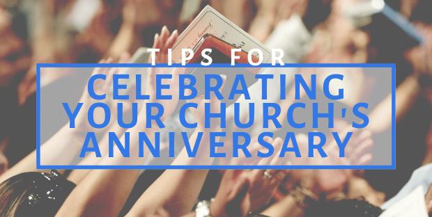 celebrating a church anniversary