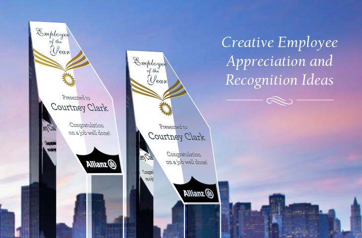 Creative Employee Appreciation & Recognition Ideas