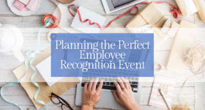 planning the perfect employee recognition event