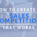 sales competition that works